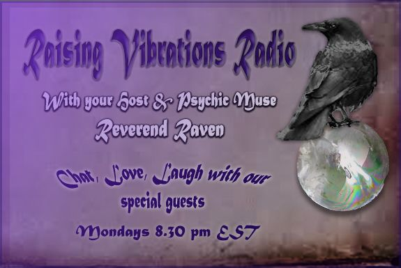 Join Reverend Raven for her weekly Monday spot interviewing psychics and offering readings, always a great show and not to be missed