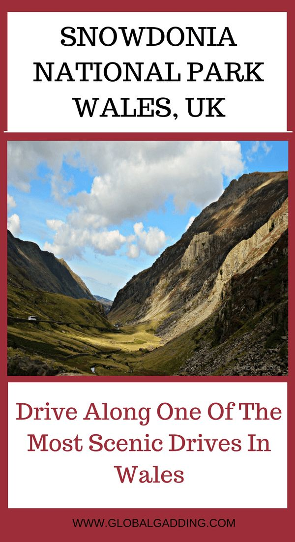 Snowdonia National Park in Wales, UK: Driving along one of the most scenic drives in the UK | Global Gadding