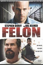 Directed by Ric Roman Waugh.  With Stephen Dorff, Marisol Nichols, Vincent Miller, Anne Archer. A family man convicted of killing an intruder must cope with life afterward in the violent penal system.