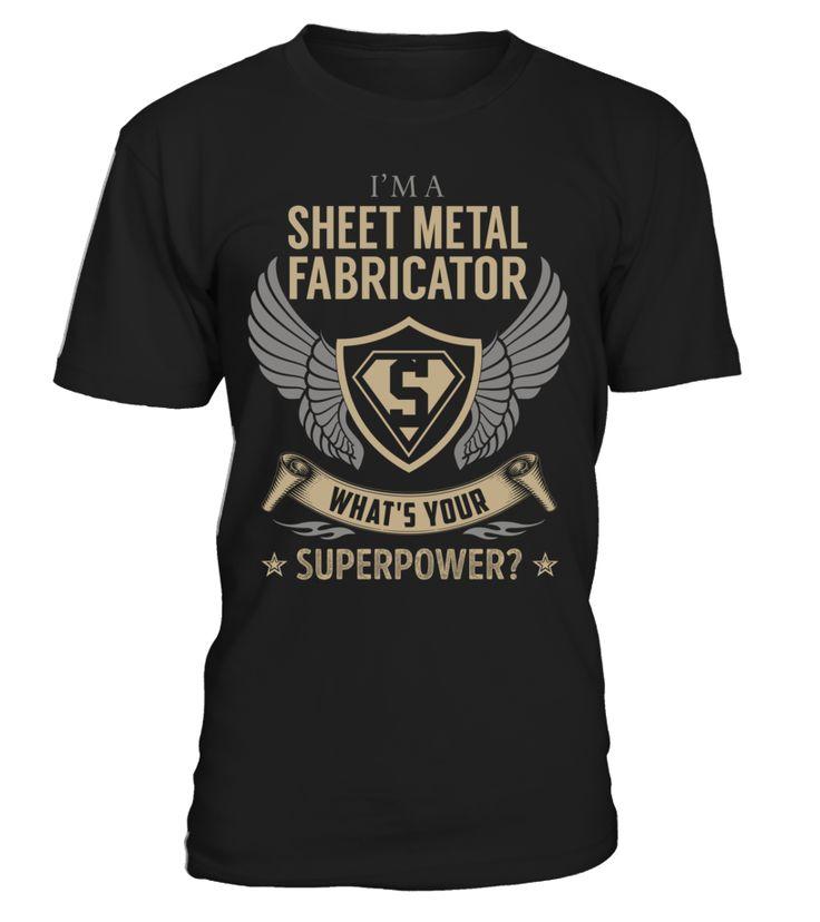 Sheet Metal Fabricator - What's Your SuperPower #SheetMetalFabricator