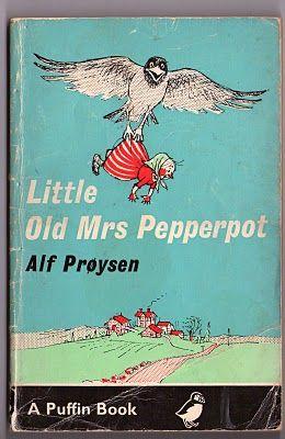 Little Old Mrs Pepperpot, by Alf Prøysen