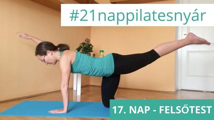 21 Napos Nyári Pilates Kihívás: 17. nap - Felsőtest