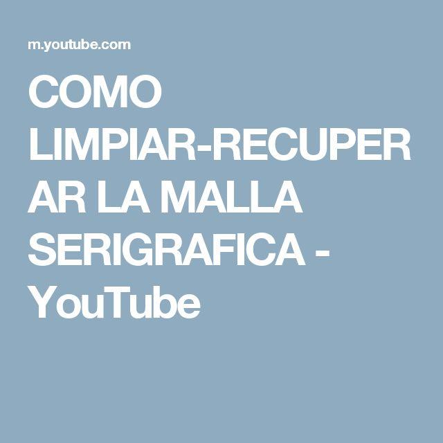 COMO LIMPIAR-RECUPERAR LA MALLA SERIGRAFICA - YouTube