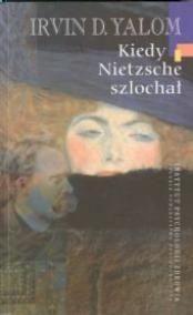 Okładka książki Kiedy Nietzsche szlochał