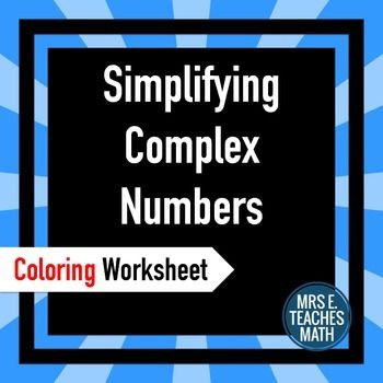 complex numbers coloring worksheet simplifying radicals worksheets and coloring worksheets. Black Bedroom Furniture Sets. Home Design Ideas