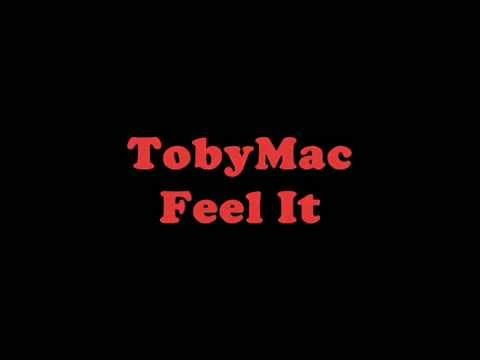 TobyMac - Feel It (lyrics)