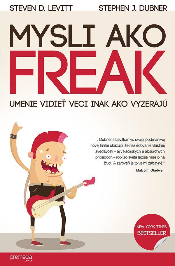 Mysli ako FREAK