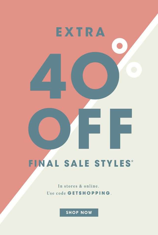 Midweek pick-you-up: Shop extra 40% off final sale styles… - nickyspamemail@gmail.com - Gmail