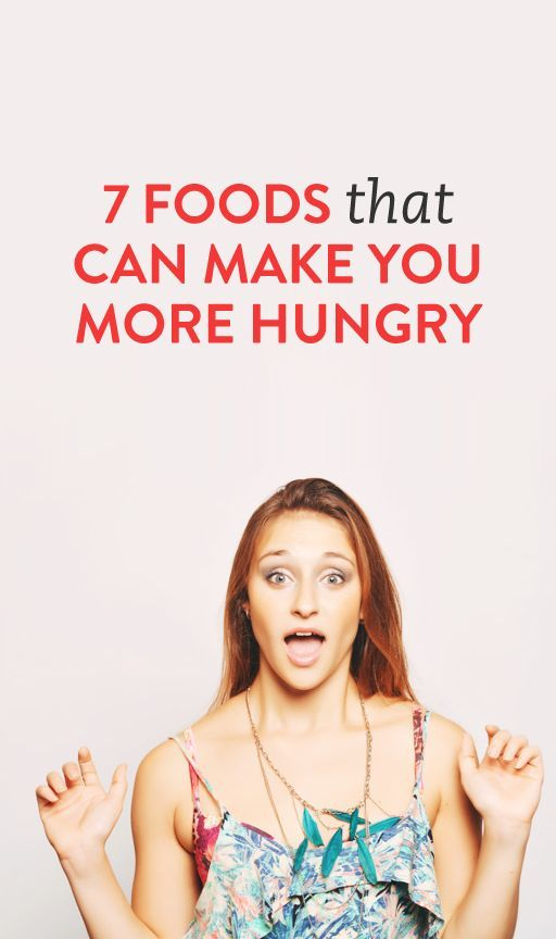 7 Weird Things Might be Making You Feel Hungrier