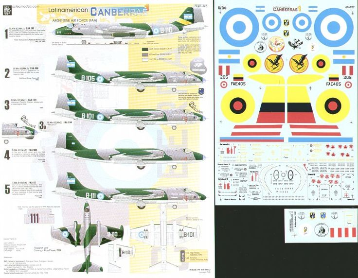 Latin American EE Canberras Mk.62 (Mk.2) (9) Argentine Air Force (5) B-101 `Pelican'; B-105 with Falklands Mission Markings; B108; B-110; B-111 all Dark Green' Med Sea Grey/Lt A/C Grey; Equadorian Air Force (3) 71390 or 801 both overall silver; 405 SEA Camo; Peruvian Air Force (2)Mk.8 207; Mk.4 206 overall PRU blue