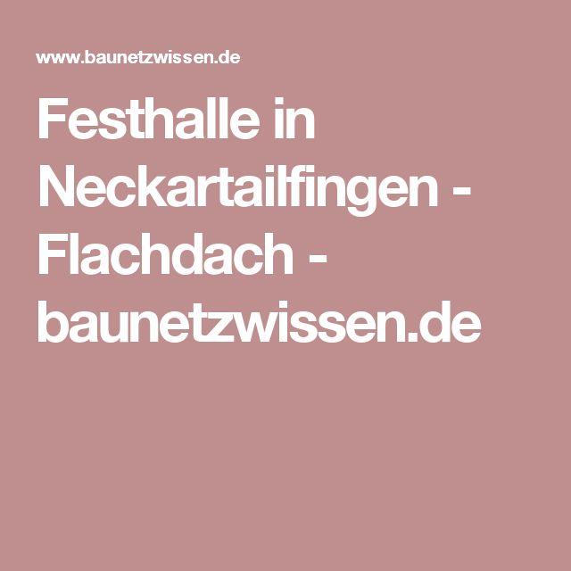 Festhalle in Neckartailfingen - Flachdach - baunetzwissen.de