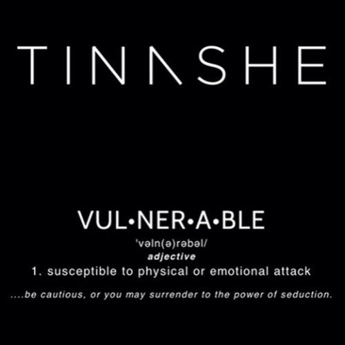 "Tinashe ""Vulnerable"""
