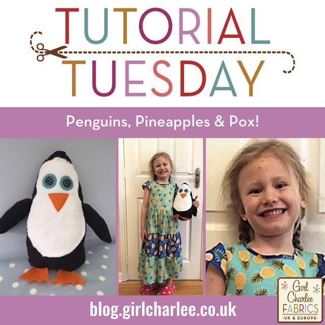 Girl Charlee Fabrics UK & Europe: Tutorial Tuesday: Penguins, Pineapples & Pox!