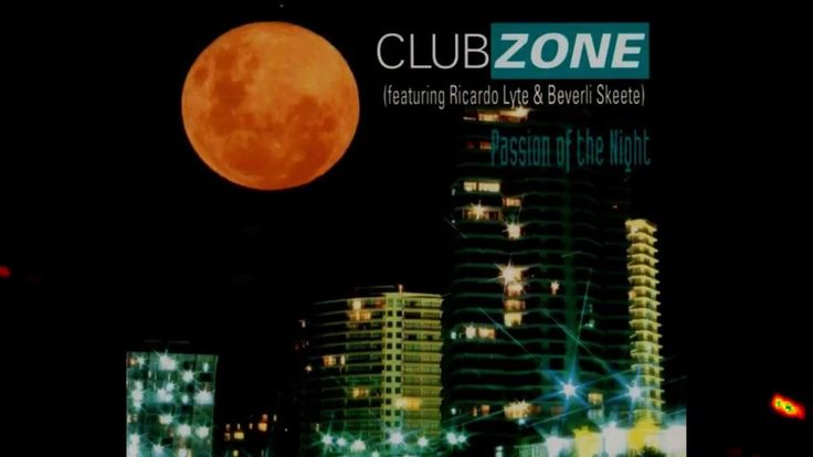 ClubZone - Passion Of The Night (Beverli Does The UK Club Mix) | 90s EUR...