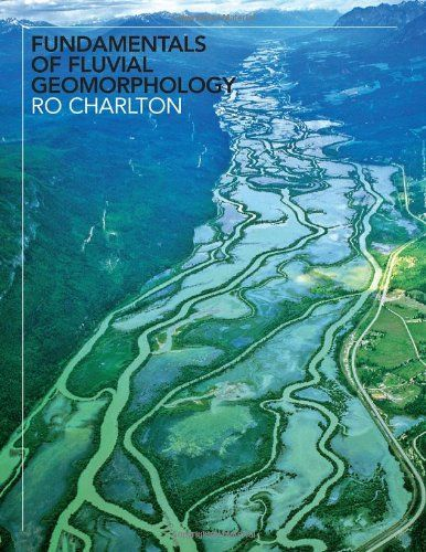 Fundamentals of Fluvial Geomorphology de Ro Charlton http://www.amazon.fr/dp/0415334543/ref=cm_sw_r_pi_dp_0sH.tb133TGNX