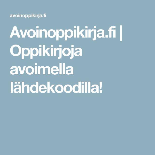 Avoinoppikirja.fi | Oppikirjoja avoimella lähdekoodilla!