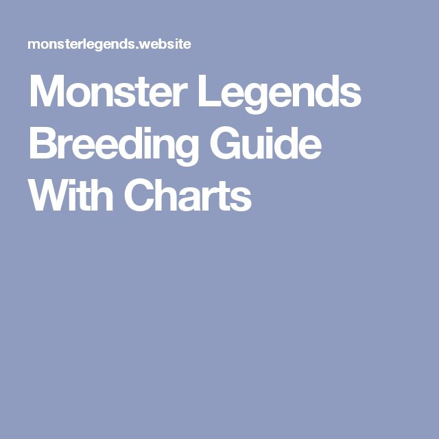 Monster Legends Breeding Guide With Charts