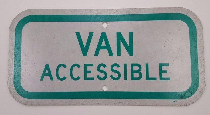 "Van Accessible Sign Aluminum Green Reserved Handicapped Parking 12""x6"" Handicap  #Ksi"