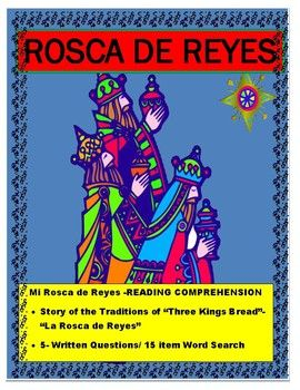 This interactive Cultural activity will allow you to present the traditions of Three Kings in a way that students can understand the significance of the celebration and the cultural implications.  It contains-A brief history of the Rosca de Reyes and the way the holiday is celebrated in Hispanic culture. -A Question section where students can answer different story related questions-A Spanish word search- to practice some Spanish vocabularyGREAT SUBSTITUTE LESSON FOR JANUARY Follow-up1.