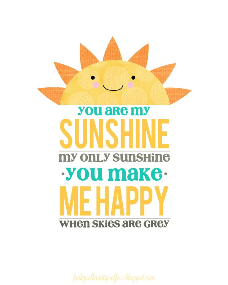 Free You Are My Sunshine Printable