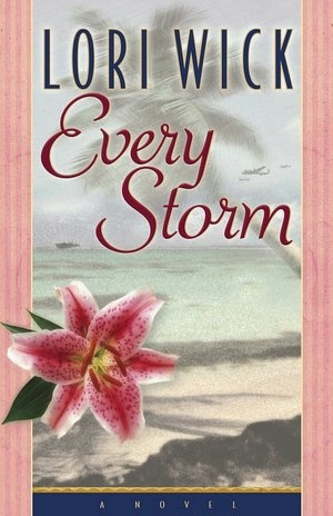 Every Storm by Lori Wick: I have not meet a book by Lori Wick that I didnt just LOVE!