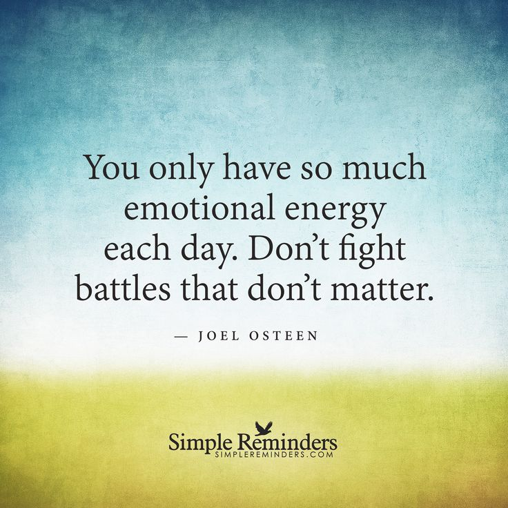 Do not fight battles that do not matter by Joel Osteen