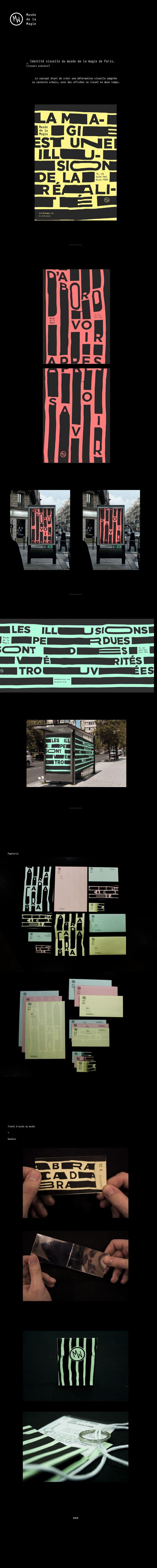 Identité visuelle du Musée de la magie à Paris (travail scolaire).L'idée est de travailler au tour de la déformation.Les déformations s'adaptent au contexte urbain pour créer une lecture en deux temps appuyant l'image de tour de magie.