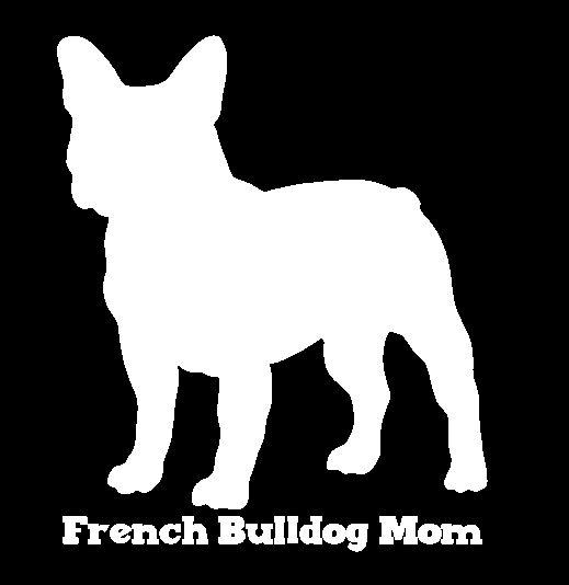 French Bulldog Mom Vinyl Car Window Decal