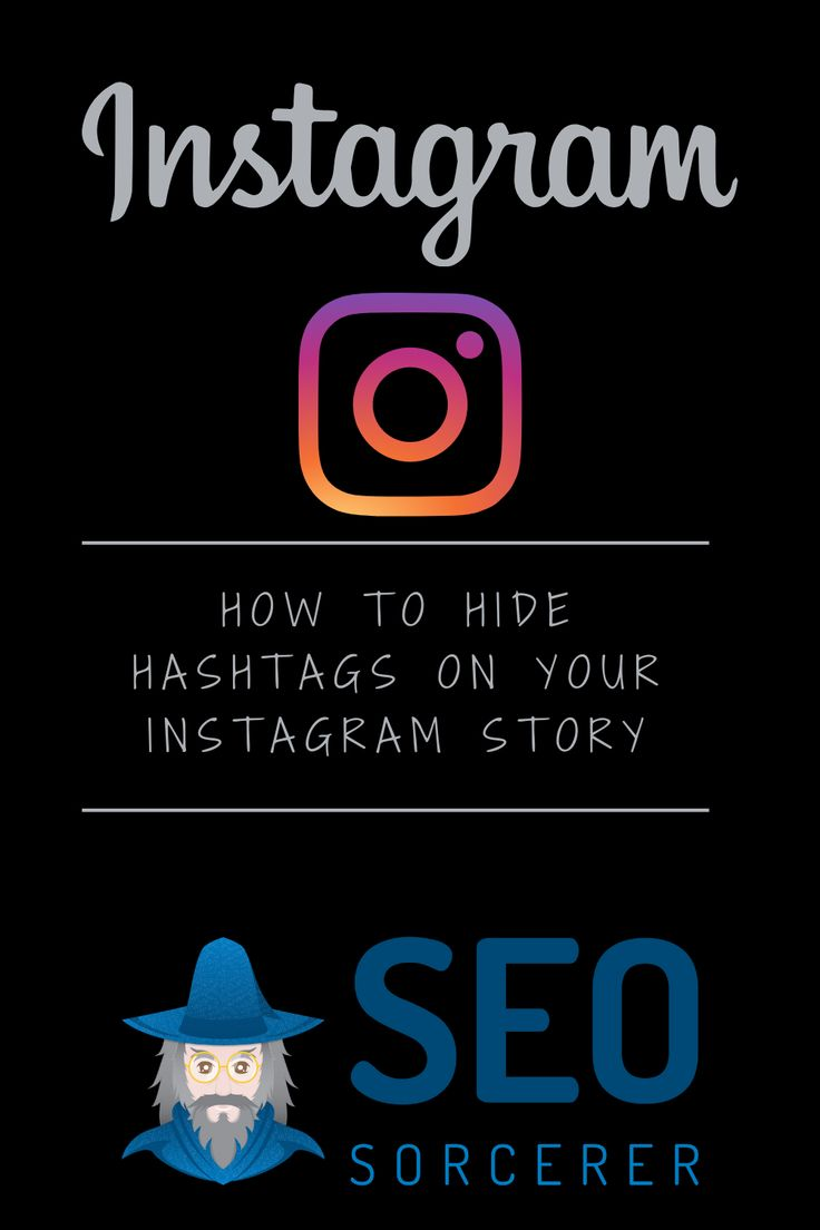 How to hide hashtags in your instagram story going viral