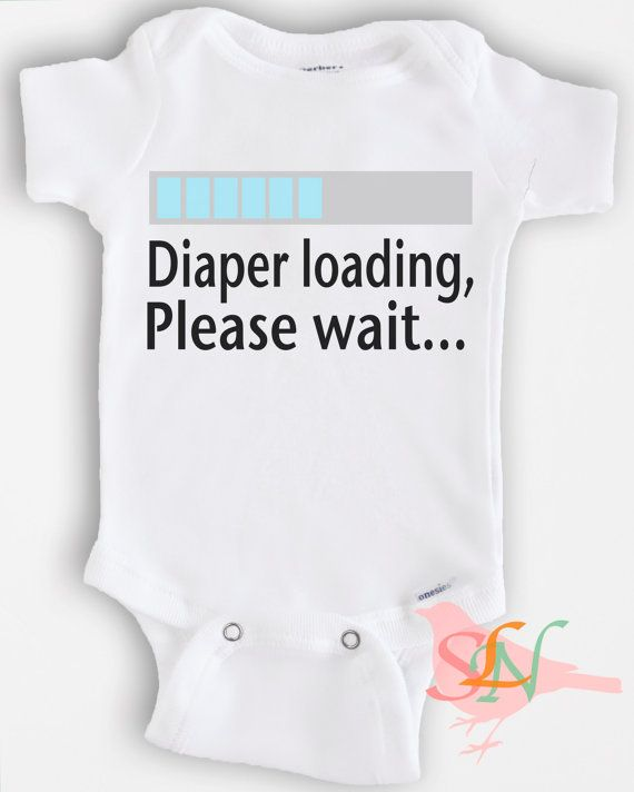 Cute baby Onesie Bodysuit- Funny Quote - Baby Boy or Girl Clothing - Diaper Loading - Sizes Newborn to 12 Months