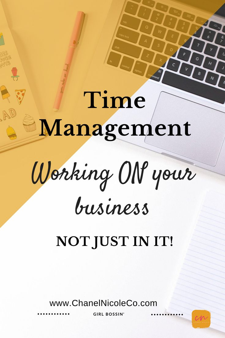 Are Your Working On Your Business Or Just In Your Business Personal Brand Photographer Professional Website Designer In Louisville Ky Time Management Work Business Photographer Branding