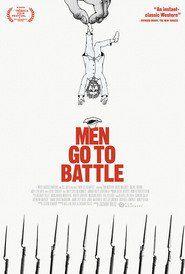 Watch Men Go to Battle (2015) Movie Online