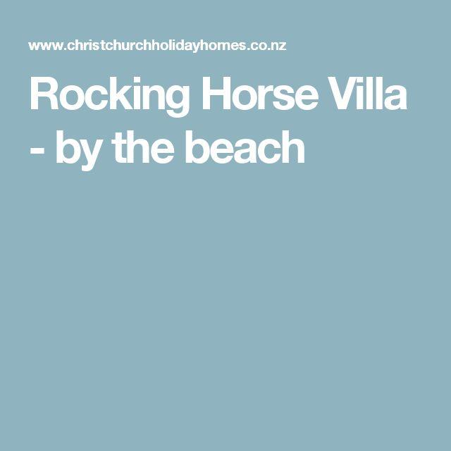 Rocking Horse Villa - by the beach