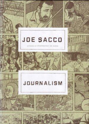 Journalism, by Joe Sacco