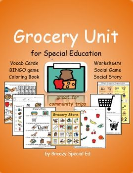 Grocery Store Unit for Community Trips {Special Education}