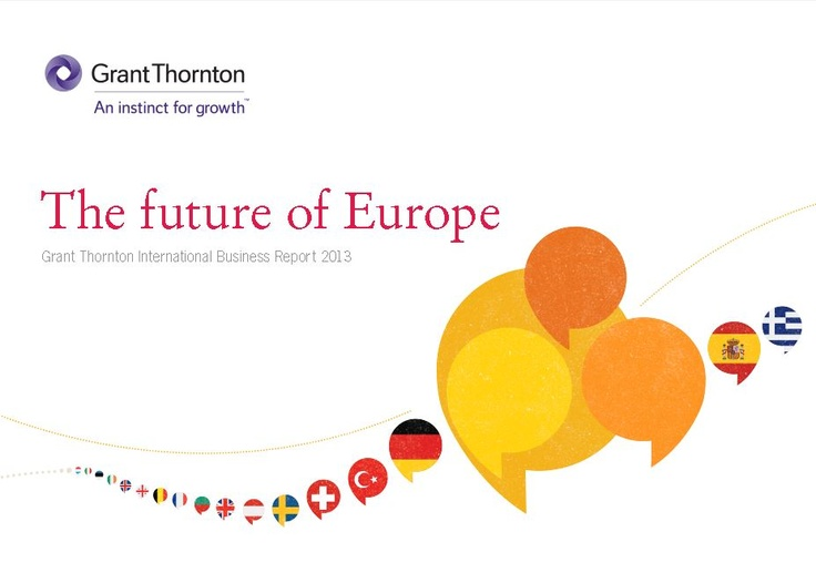 Grant Thornton International Business Report 2013 http://grantthornton.pl/sites/default/files/informacje_prasowe/IBR2013_Future_Europe_FINAL.pdf