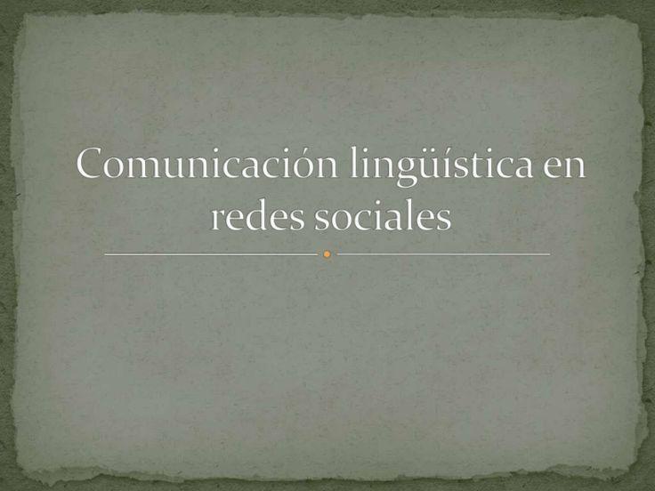 Comunicación lingüística en redes sociales