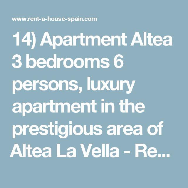 14) Apartment Altea 3 bedrooms 6 persons, luxury apartment in the prestigious area of Altea La Vella - Rent,a,House,Spain, holiday, bookings, Altea,La Vella,, Albir, Calp(e), Moraira, Javea, Benidorm, Alfaz del Pi, La Nucia, Alicante, Valencia.