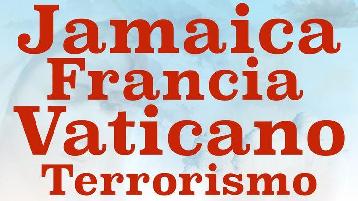 MSJ SVMaría Febrero 13 2015 Vaticano Francia Jamaica Terrorismo