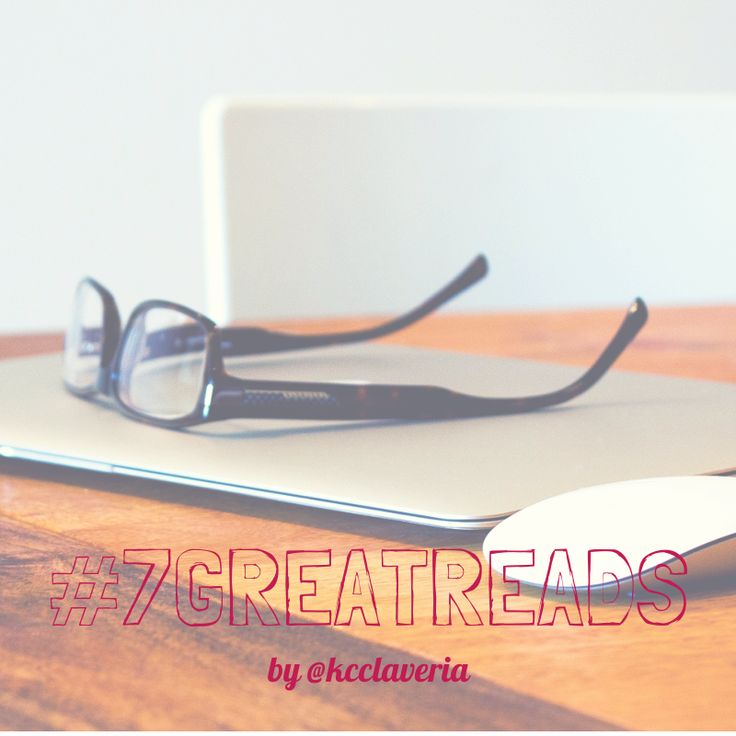 #7GreatReads - by @Kelvin (KC) Claveria