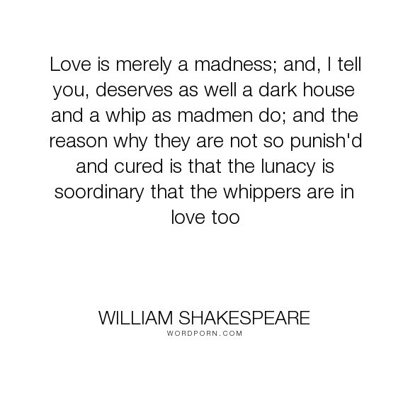Popular Love Life Inspirational Quotes Shakespeare Love Quote Aesthetic Told You So