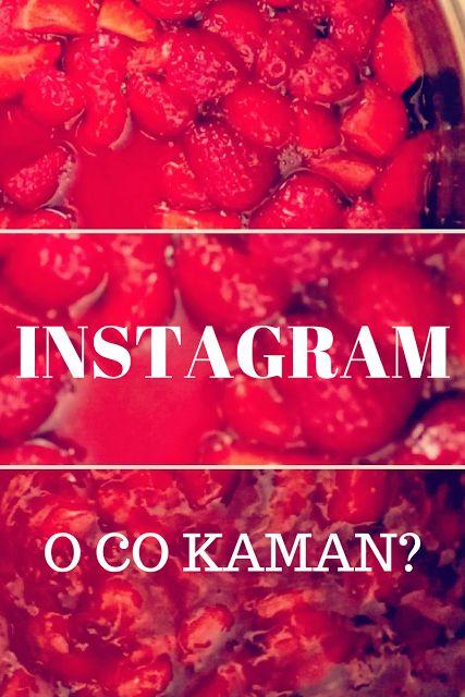 Oliwkowo-Kolorowo: Instagram czyli o co chodzi?