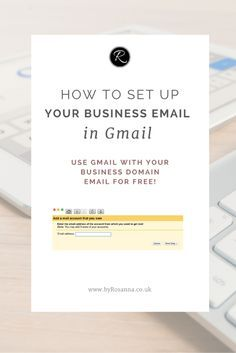 How to set up your business email in Gmail so you can read and send emails from your domain email address from Gmail (for free!)