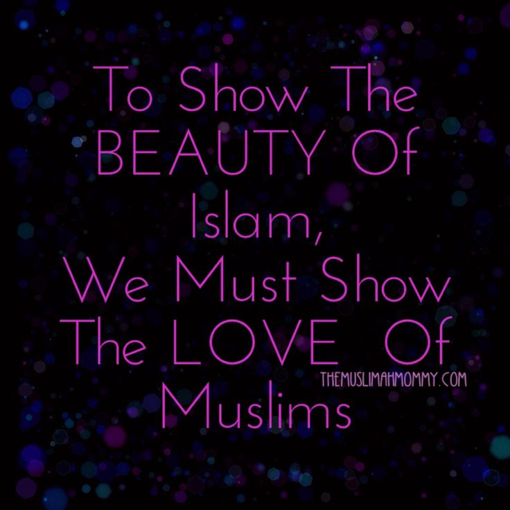 The BEAUTY of ISLAM <3