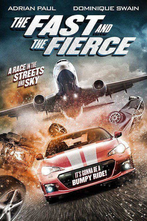 The Fast and the Fierce (2017) Full Movie Streaming HD