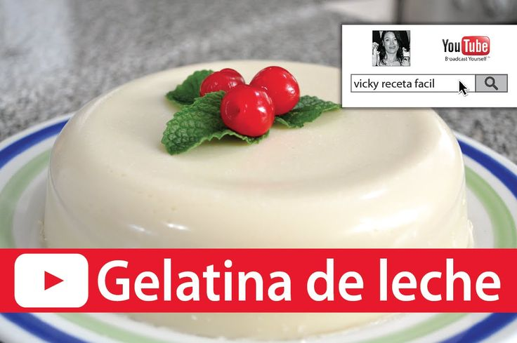 GELATINA DE LECHE | Gelatina de lechera | Vicky Receta Facil