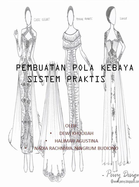 "Fashion and Life Style: Bahan Ajar ""Pola Konstruksi dan Pembuatan Pola Keb..."