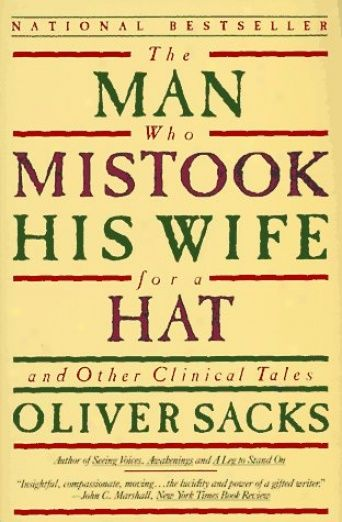 Currently reading this collection of clinical stories involving neuropsychology and related cases.  Oliver Sacks is a lovely writer :)