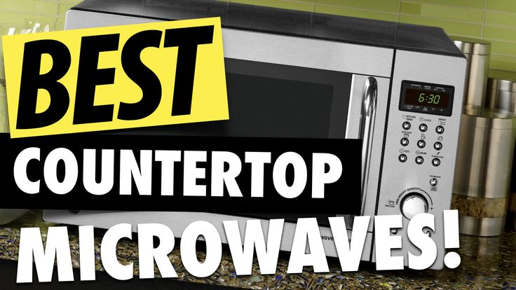 We spent 48 hours on researching and reading over 7,000 buyer reviews to find the best countertop microwaves you can buy for 2017.