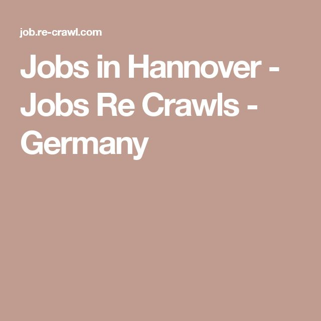Jobs in Hannover - Jobs Re Crawls - Germany